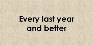 Κάθε πέρυσι και καλύτερα….